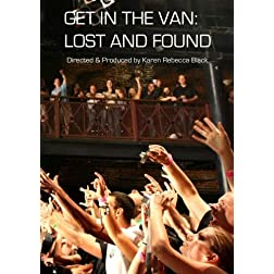 Get In The Van: Lost and Found