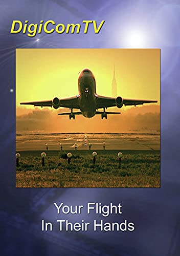 Your Flight In Their Hands