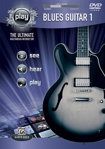 PLAY Blues Guitar 1: The Ultimate Multimedia Instructor (DVD)
