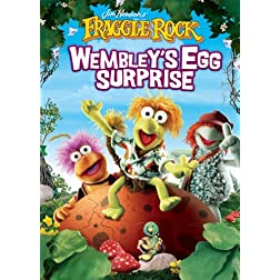 Fraggle Rock: Wembley's Egg Surprise