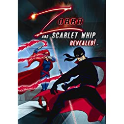 Zorro & Scarlet Whip Revealed