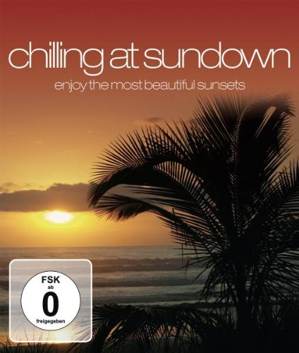Chilling At Sundown [Blu-ray]