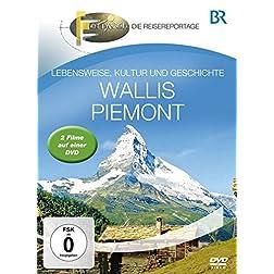 BR - Fernweh: Wallis & Piemont