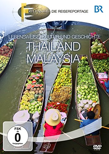 BR - Fernweh: Thailand & Malaysia