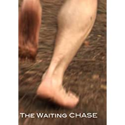 The Waiting Chase