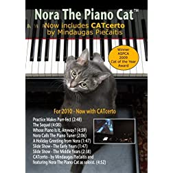 Nora The Piano Cat(tm) DVD: Now with CATcerto for 2010