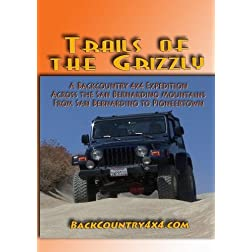 Trails of the Grizzlies - A Backcountry 4x4 Expedition
