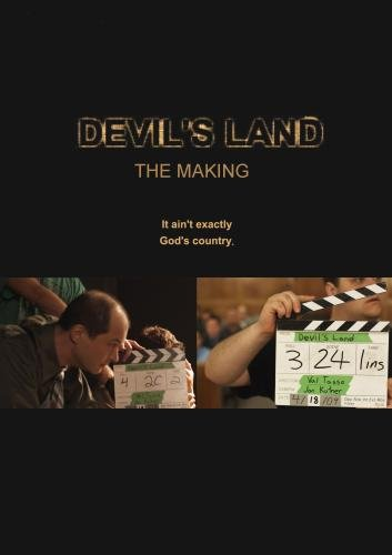 Devil's Land: The Making