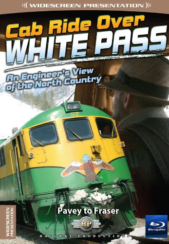 Cab Ride Over White Pass-Pavey to Fraser-Train Blu-Ray [Blu-ray]