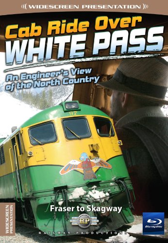Cab Ride Over White Pass-Fraser to Skagway-Train Blu-Ray [Blu-ray]