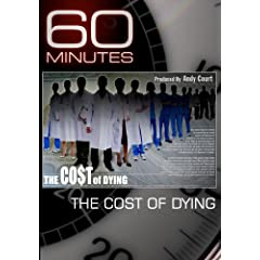 60 Minutes - The Cost of Dying (November 22, 2009)