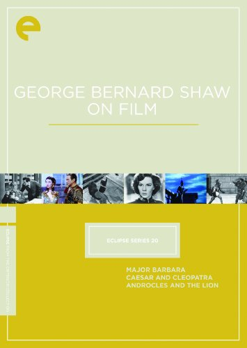 Eclipse Series 20 - George Bernard Shaw On Film (Major Barbara / Caesar and Cleopatra / Androcles and the Lion) (Criterion Collection)