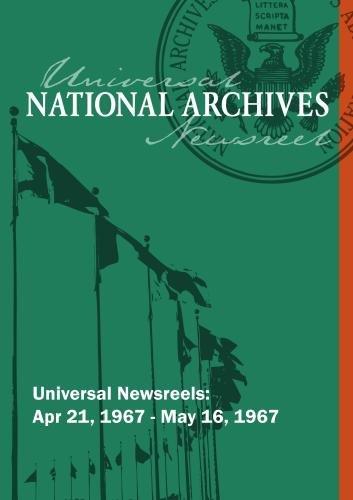 Universal Newsreel Vol. 40 Release 33-40 (1967)