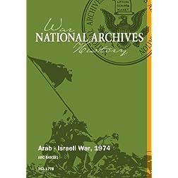 Arab - Israeli War, 1974