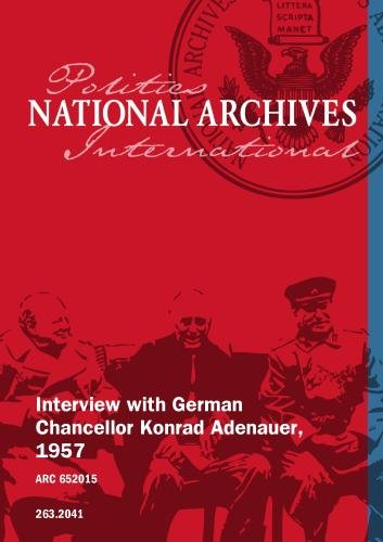 Interview with German Chancellor Konrad Adenauer, 1957