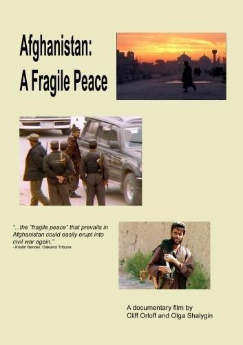 Afghanistan: A Fragile Peace