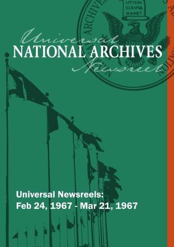 Universal Newsreel Vol. 40 Release 17-24 (1967)
