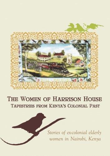 Kenya: The Women of Harrison House