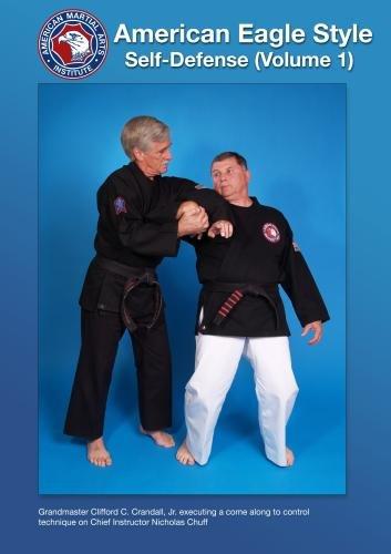 American Eagle Style Self-Defense, Volume 1