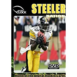 Steeler Nation - The New Iron Men of Steel Town