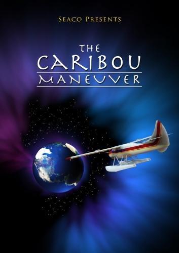 The Caribou Maneuver