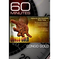 60 Minutes - Congo Gold (November 29, 2009)