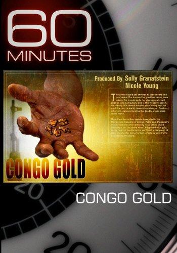 60 Minutes - Congo Gold (November 29, 2009)