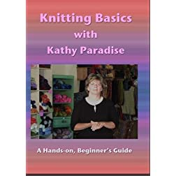 Knitting Basics with Kathy Paradise
