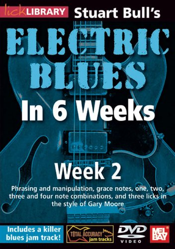 Stuart Bull's Electric Blues In 6 Weeks: Week 2