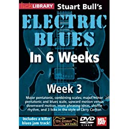 Stuart Bull's Electric Blues In 6 Weeks: Week 3