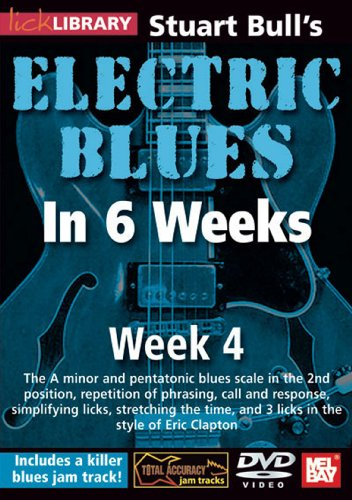 Stuart Bull's Electric Blues In 6 Weeks: Week 4