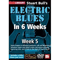 Stuart Bull's Electric Blues In 6 Weeks: Week 5