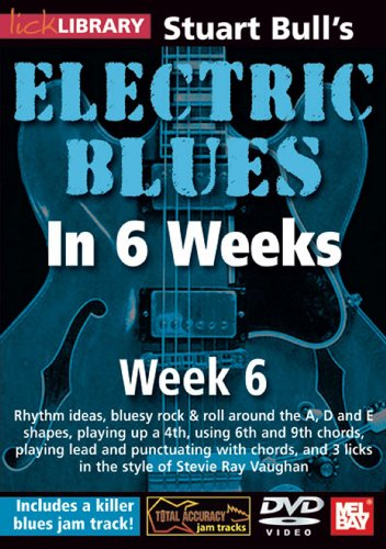Stuart Bull's Electric Blues In 6 Weeks: Week 6