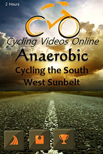 Anaerobic II Cycling the South West Sunbelt New Mexico. Virtual Indoor Cycling Training / Spinning Fitness and Weight Loss Videos