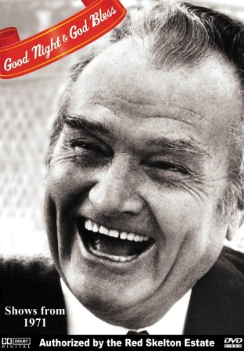 Red Skelton - Good Night & God Bless!