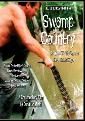Louisiana Swamp Country A Taste Of Life On The Pearl River Bayou