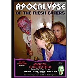 Apocalypse of the Flesh Eaters