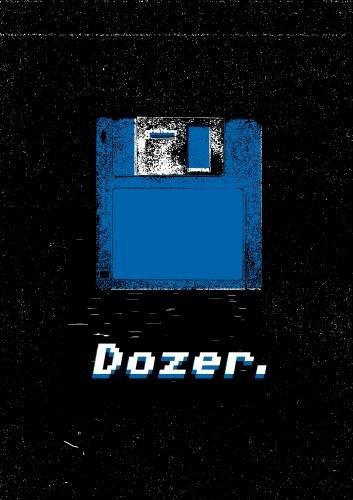 Dozer.