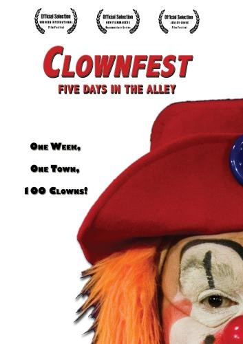 Clownfest: Five Days in the Alley