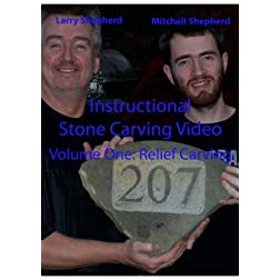 Instructional Stone Carving Video Volume 1: Relief Carving