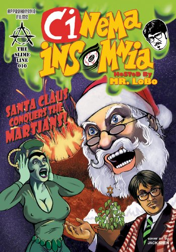 Santa Claus Conquers The Martians (Cinema Insomnia Slime Line)