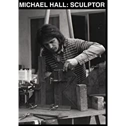 Michael Hall: Sculptor
