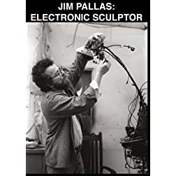 Jim Pallas: Electronic Sculptor
