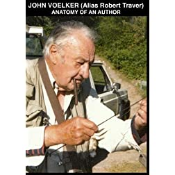 John Voelker (Alias Robert Traver) Anatomy Of An Author