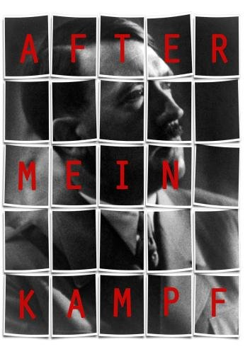After Mein Kampf: The Story of Adolf Hitler (1940)