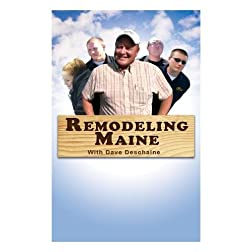 Remodeling Maine with Dave Deschaine - Episode 2