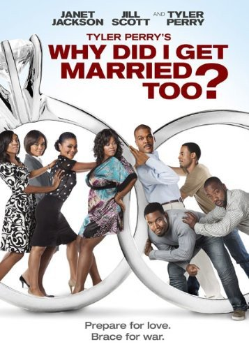 Tyler Perry's Why Did I Get Married Too? (Widescreen Edition)