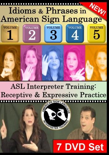Idioms & Phrases in ASL, Vol. 1-5 & ASL Interpreter Training DVD Sets