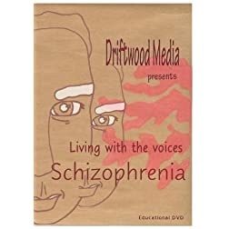 Living with the Voices - Schizophrenia