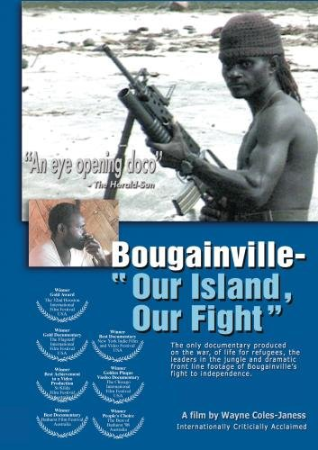 BOUGAINVILLE Our Island Our Fight